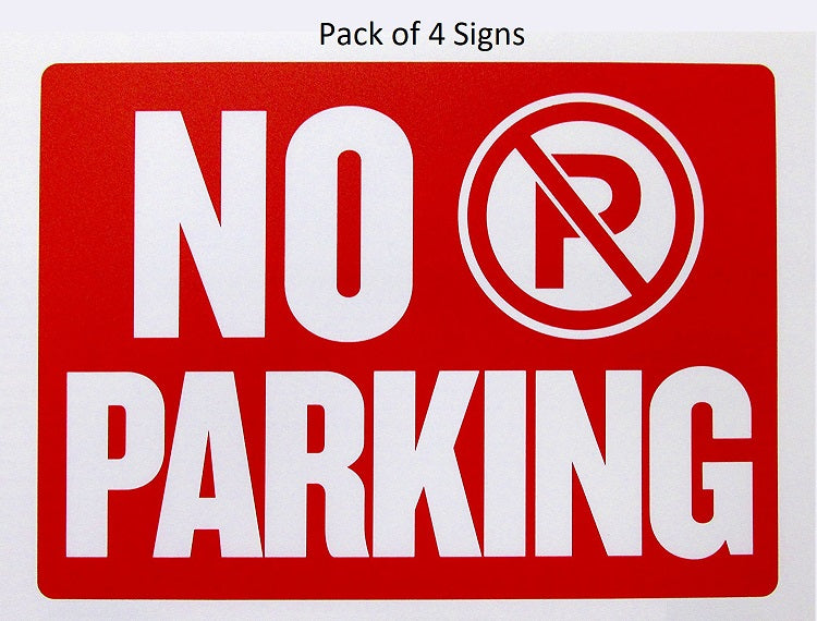 "4 Pcs Bazic ""No Parking"" Signs (9"" x 12"") Durable & Weatherproof - 1 Pack"