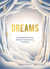 Dreams: Interpretations, Hidden Meanings, Symbols
