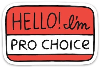 Pro Choice Sticker
