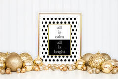 All is Calm, All is Bright Gold Sparkle Art Print - Christmas Holiday Home Decor