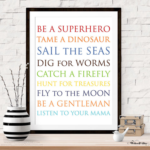 BE A SUPERHERO, TAME A DINOSAUR Art Print
