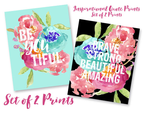 SET OF 2 Art Prints - Brave Strong Beautiful Amazing & Be YOU Tiful Prints