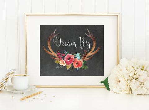 DREAM BIG ANTLERS & FLOWERS with Chalkboard Style Background Tribal Art Print