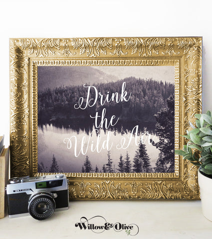 DRINK THE WILD AIR Emerson Quote Art Print