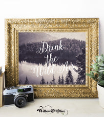 DRINK THE WILD AIR Typography Art Print