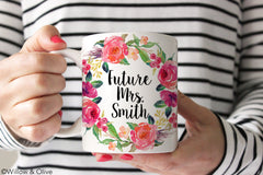 Future Mrs. Mug - Personalized Floral Engagement Mug - W0017