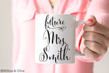 Future Mrs. Mug - Personalized Engagement Mug - W0002