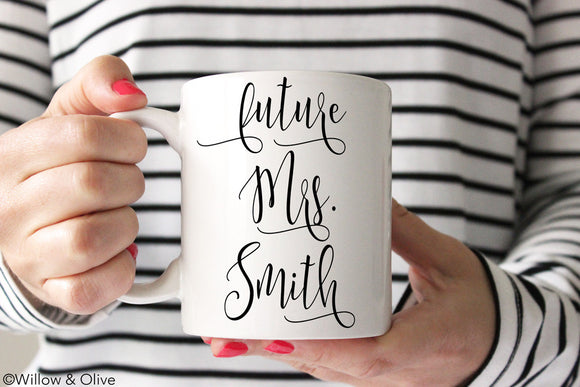 Future Mrs. Mug - Personalized Engagement Mug - W0004