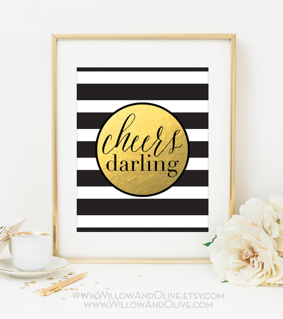 CHEERS DARLING Stripe Faux Gold Foil Art Print