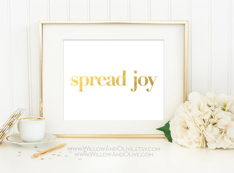 SPREAD JOY Faux Gold Foil Art Print
