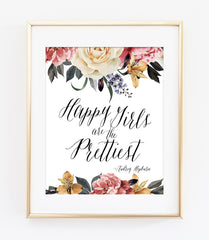 Happy Girls are the Prettiest Audrey Hepburn Quote Art Print