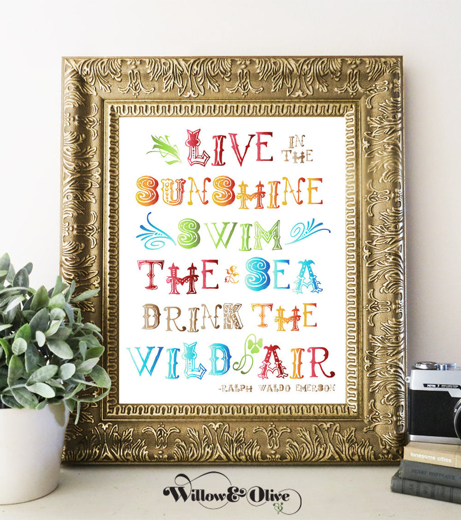 LIVE IN THE SUNSHINE - EMERSON Art Print
