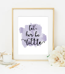 LET HER BE LITTLE Lavender Watercolor Style Art Print