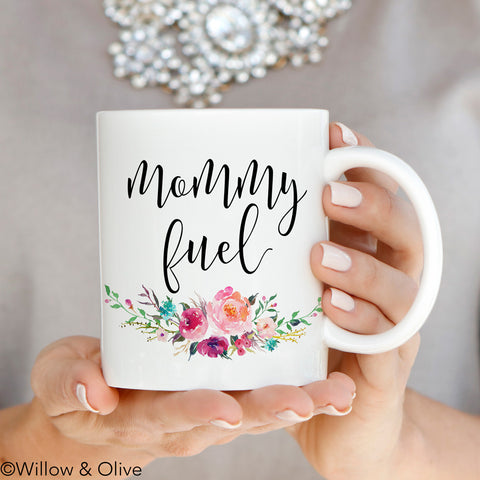 Mommy Fuel Mug - Mothers Day Mug - Q0013