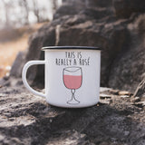 This is Really a Rose' Enamel Camp Mug