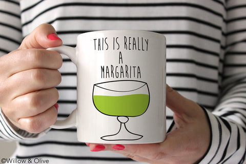 This is Really A Margarita Coffee Mug - Q0005
