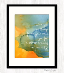 DO THINGS FROM THE SOUL - RUMI Art Print