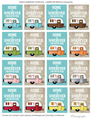 HOME IS WHEREVER I'M WITH YOU CAMPER Art Print
