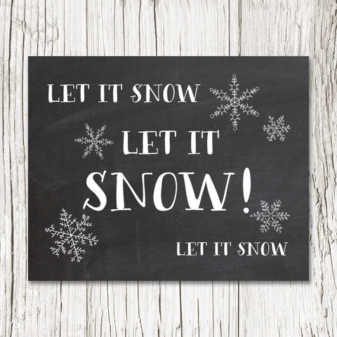 LET IT SNOW! Art Print