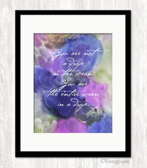 YOU ARE NOT A DROP IN THE OCEAN - RUMI Art Print