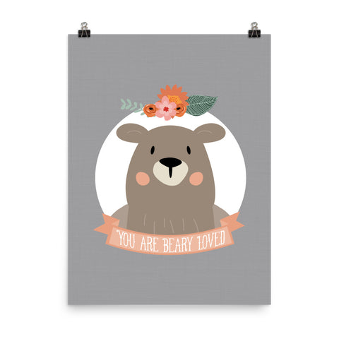 You Are Beary Loved Art Print