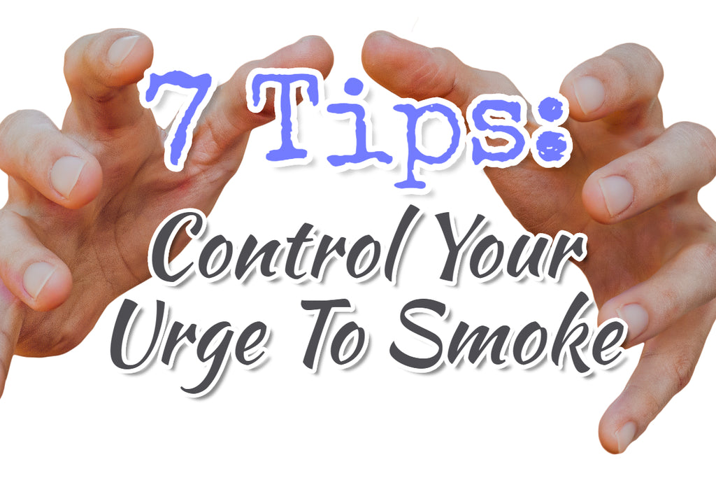 7 Tips: Control Your Urge to Smoke