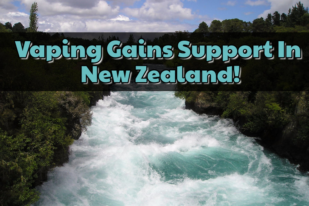 Vaping Gains Support in NZ!