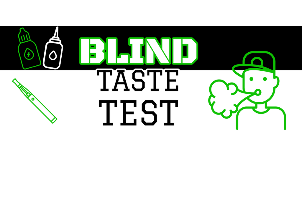 E-liquid: Blind Taste Test