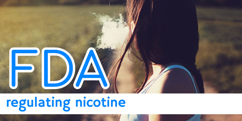 FDA Regulating Nicotine