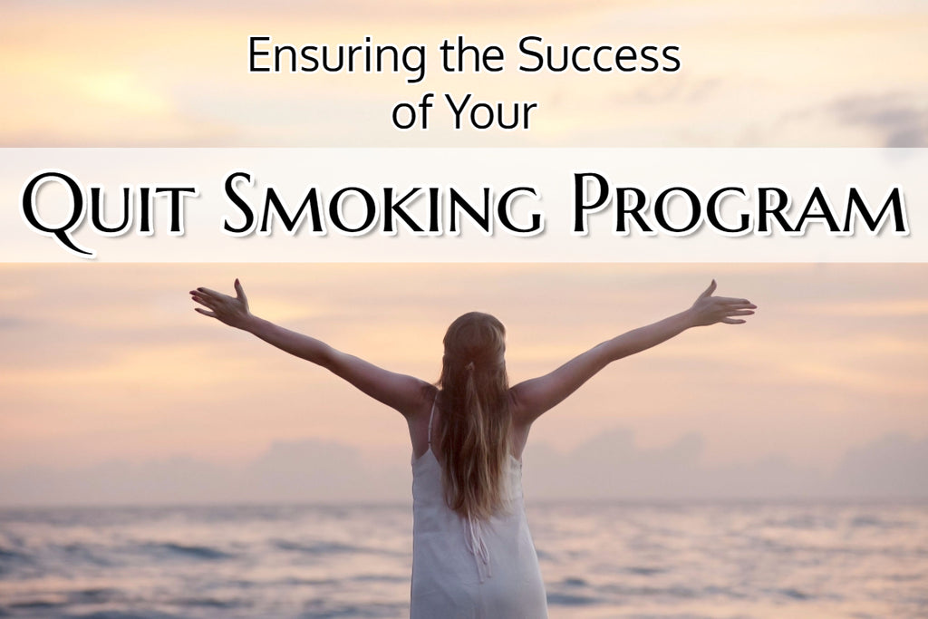 Ensuring the Success of Your Quit Smoking Program