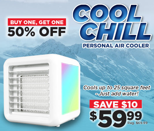 Save $10 Off Cool Chill! bogo!