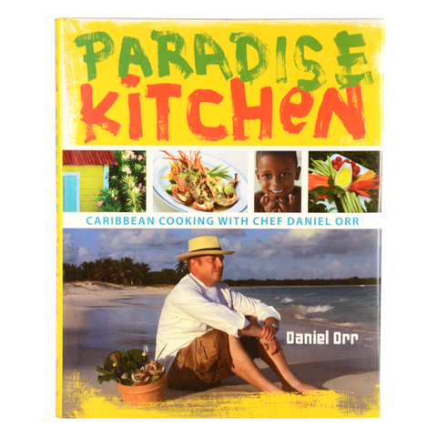 Paradise Kitchen- Caribbean Cooking with Chef Daniel Orr