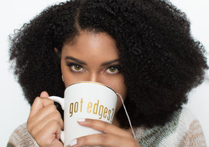 GOT EDGES? MUG
