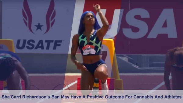 WADA's Olympic Ban on Sprinter Sha'Carri Richardson for Using Cannabis, May Have a Good Outcome After All