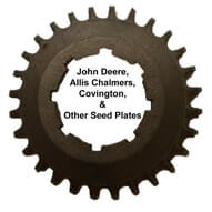 Seed Plates for John Deere, Allis Chalmers, Covington, and More