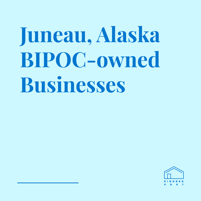 BIPOC-owned Businesses in Juneau, Alaska