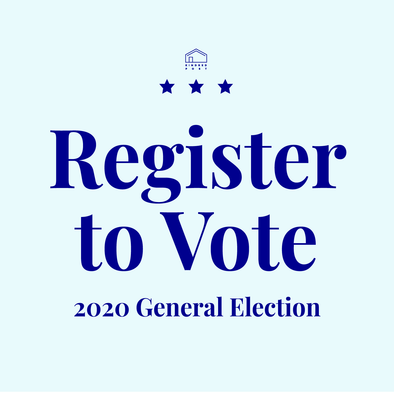 Register to Vote - 2020 General Election