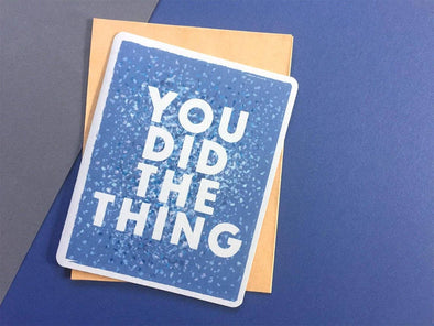 You Did The Thing Card