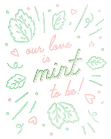 Mint to Be Love Card