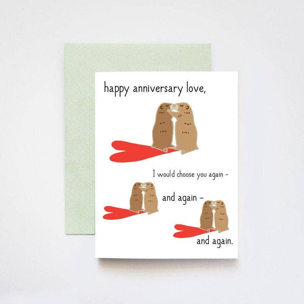 Groundhog Day Happy Anniversary Love Card