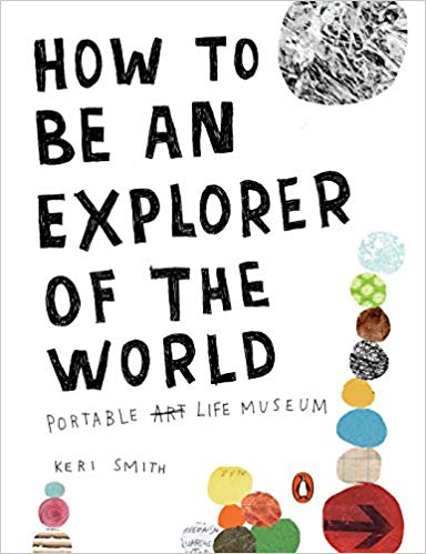 How To Be An Explorer of the World Book