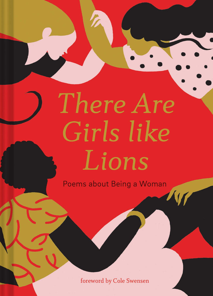 There are Girls like Lions: Poems about Being a Woman