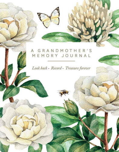 A Grandmother's Memory Journal: Look Back. Record. Treasure Forever.