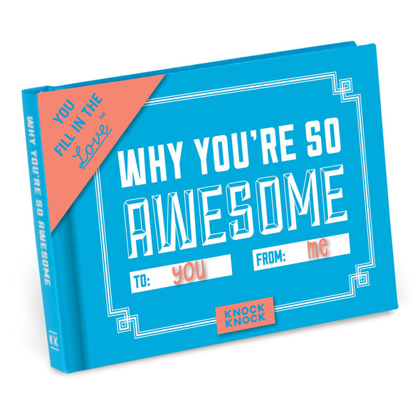 Why You're So Awesome: