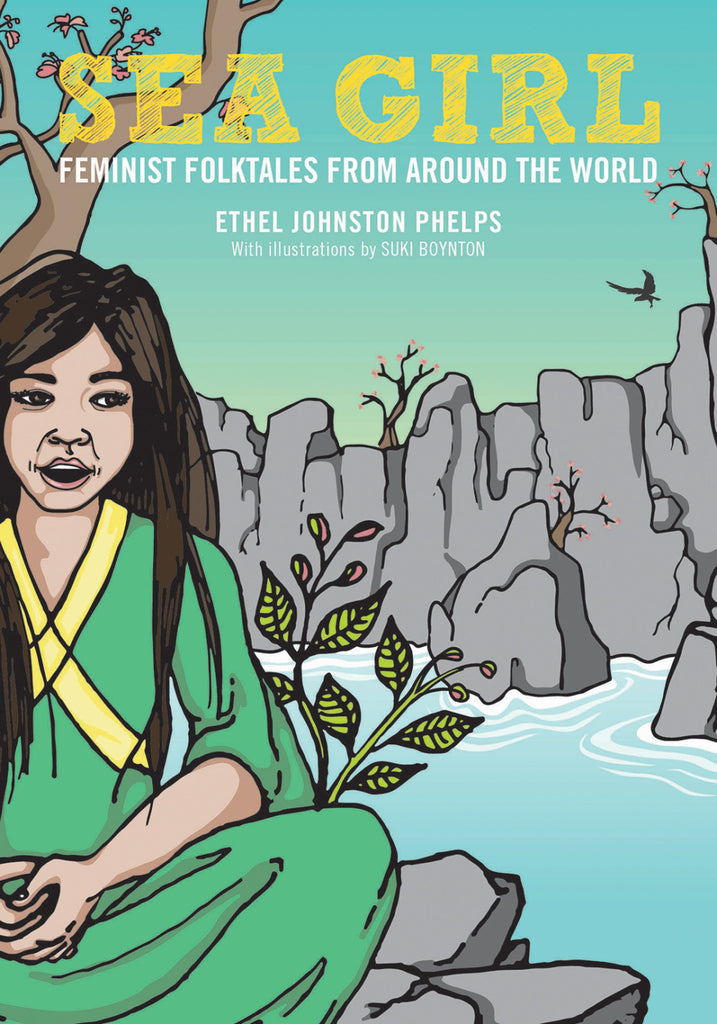 Sea Girl: Feminist Folktales from Around the World