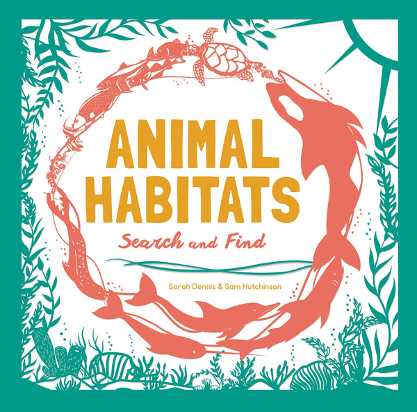 Animal Habitats: Search & Find Activity Book (for young naturalists ages 6-9)