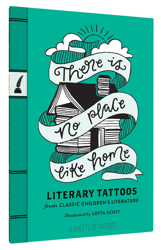 there s no place like home literary tattoos from classic