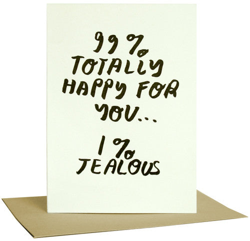 99% Happy For You Letterpress Card