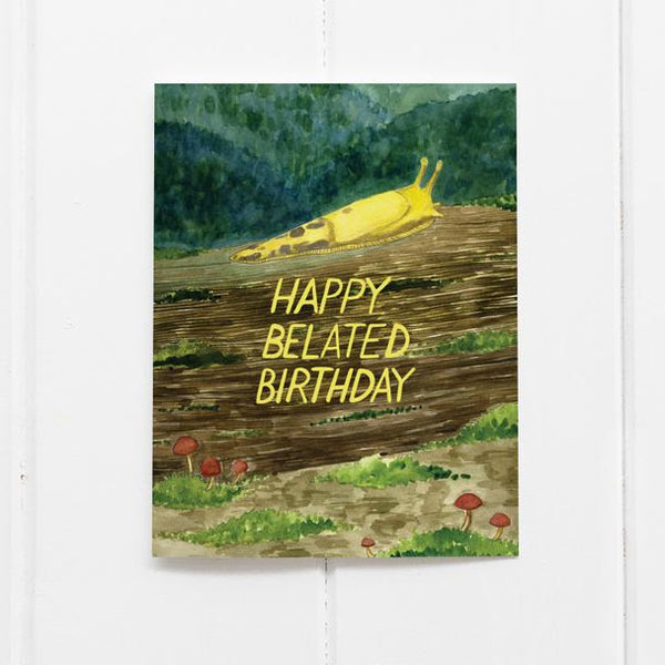Belated Birthday Banana Slug Card