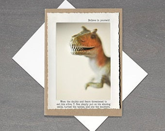 Believe in Yourself TRex Card